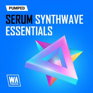 Pumped Serum Synthwave Essentials