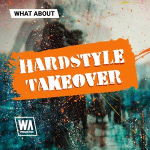 Hardstyle Takeover