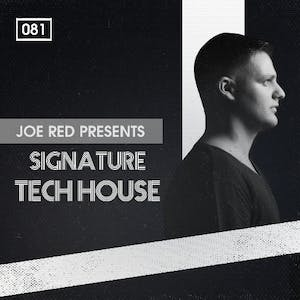 Joe Red Presents Signature Tech House