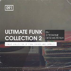 Stephane Deschezeaux Presents Ultimate Funk Collection 2